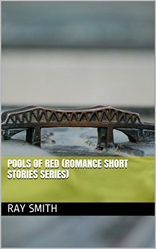 Pools of Red (Romance Short Stories Series) (English Edition)