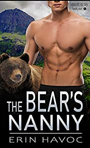 THE BEAR'S NANNY: A Fated Mates Paranormal Romance (Midlife Shifters of Shadow Falls Book 1)