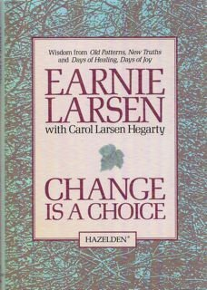 Change is a Choice 0894868977 Book Cover