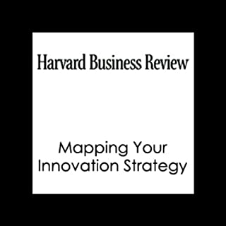 Mapping Your Innovation Strategy (Harvard Business Review) cover art