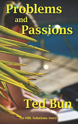 Problems and Passions (NBL Solutions, Band 1)