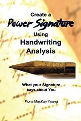 How to create a Power Signature using Handwriting Analysis