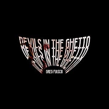 Devil's in the Ghetto