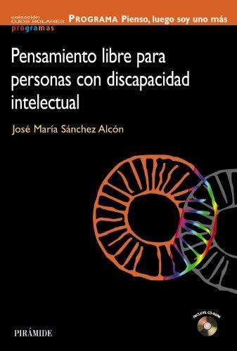 PROGRAMA Pienso, luego soy uno más: Pensamiento libre para personas con discapacidad intelectual (Ojos Solares - Programas)
