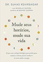 Mude seus horários, mude sua vida (Português)