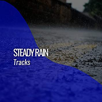 """"""" Stress Relieving Steady Rain & Water Tracks """""""