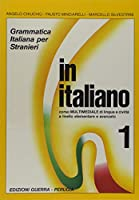 In italiano: Student's book - Level 1