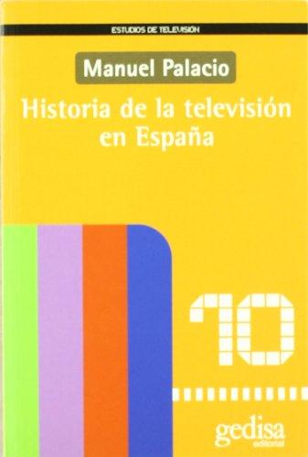 Historia de la televisión en España (Estudios de Television)