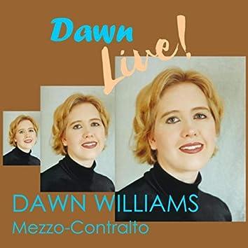 Dawn Live!