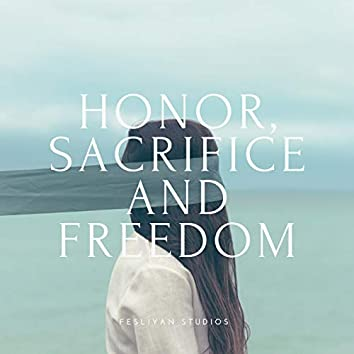 Honor, Sacrifice and Freedom