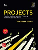 Projects: Planning, Analysis, Selection, Financing, Implementation and Review, 9th Edition Front Cover