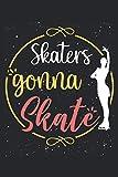 Cuaderno: patinaje sobre hielo, patinaje sobre hielo, patinaje artístico,: 120 páginas rayadas: cuaderno, cuaderno de bocetos, agenda, lista de tareas ... para planificar, organizar y tomar notas.