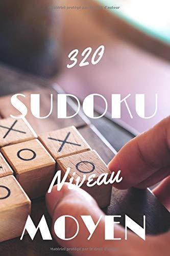 320 SUDOKU Niveau Moyen: Cahier d'activités de 320 Sudoku pour Adultes comme pour enfants de plus de 12 ans