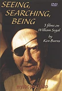 Seeing, Searching, Being - 3 films on William Segal