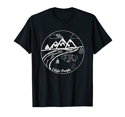 I Hate People Pop Up Camper T Shirt
