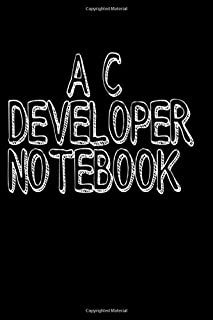 A C developer's Notebook: 120 lined pages for C programmers , format: 6×0.32×9 (Technologies)