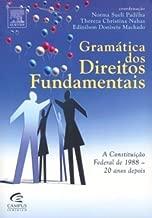 Gramatica Dos Direitos Fundamentais. A Constituicao Federal De 1988
