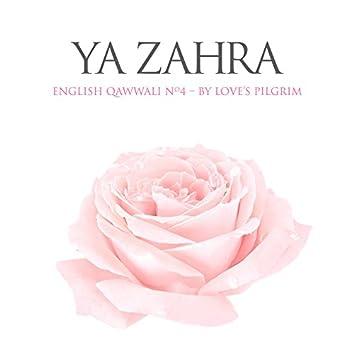 Ya Zahra: English Qawwali No. 4