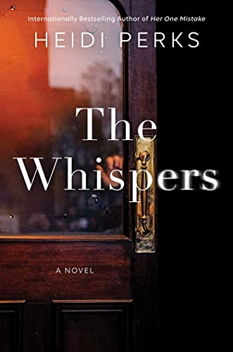 The Whispers: A Novel