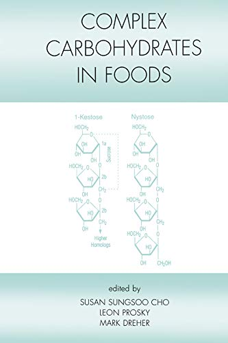 Complex Carbohydrates in Foods (Food Science and Technology Book 93)