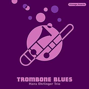 Vintage Pearls: Trombone Blues