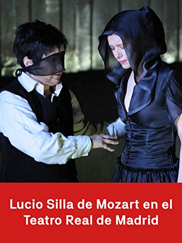 Lucio Silla de Mozart en el Teatro Real de Madrid 🔥