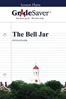 GradeSaver (TM) Lesson Plans: The Bell Jar
