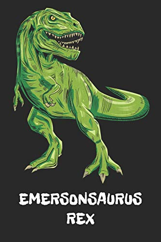 EMERSONSAURUS REX: Emerson - T-Rex Dinosaur Notebook - Blank Ruled Personalized & Customized Name Prehistoric Tyrannosaurus Rex Notebook Journal for ... Supplies, Birthday & Christmas Gift for Men.