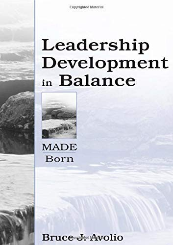 Leadership Development in Balance. Psychology Press. 2005.