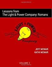 Lessons from the Light & Power Company: Romans (Volume 2)