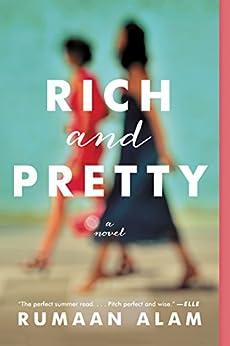 Rich and Pretty: A Novel (English Edition) van [Rumaan Alam]