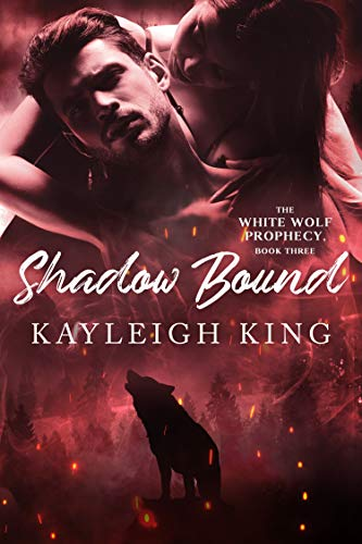 Shadow Bound (The White Wolf Prophecy Book 3) (English Edition)