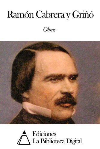 Obras de Ramón Cabrera y Griñó (Spanish Edition)