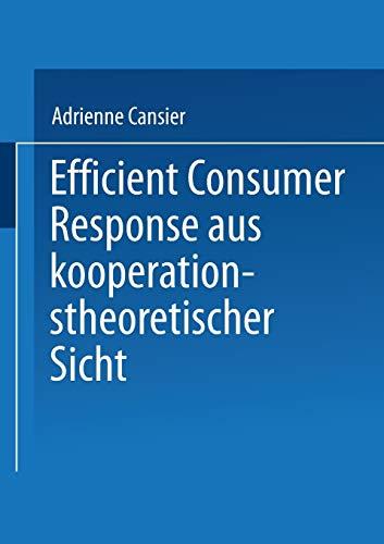 Efficient Consumer Response aus kooperationstheoretischer Sicht