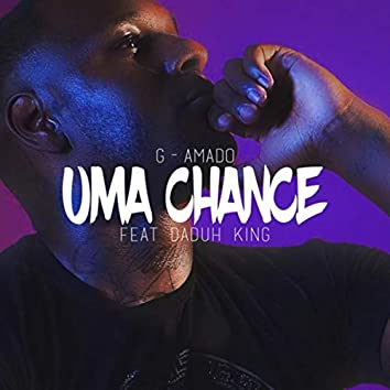 Uma Chance (feat. Daduh King)