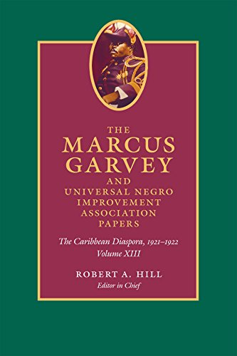 Marcus Garvey and Universal Negro Improvement Association Pa: The Caribbean Diaspora, 1921-1922 (Marcus Garvey and Universal Negro Improvement Association Papers; Caribbean Series)