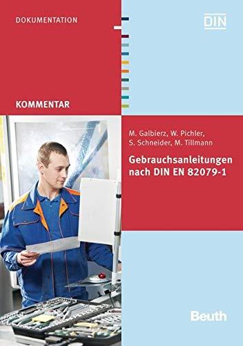Gebrauchsanleitungen nach DIN EN 82079-1 (Beuth Kommentar)