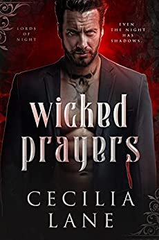 Wicked Prayers: A Vampire Paranormal Romance (Lords of Night Book 2) by [Cecilia Lane]