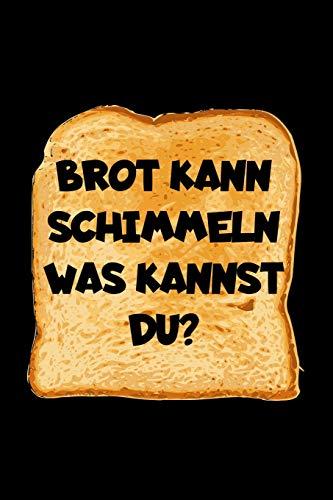 Brot Kann Schimmeln Was Kannst Du?: A5 (Handtaschenformat) Diabetes Tagebuch für 1 Jahr / 53 Wochen. Diabetiker Journal für Blutzuckerwerte mit ... Notizfeldern und Wochenzusammenfassung.