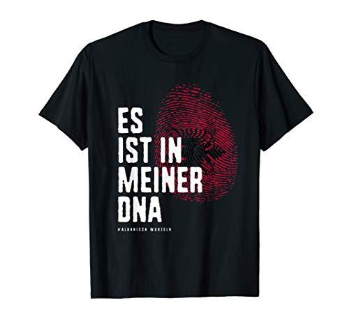 Es ist in meiner DNA Albanien It's in my DNA T-Shirt T-Shirt