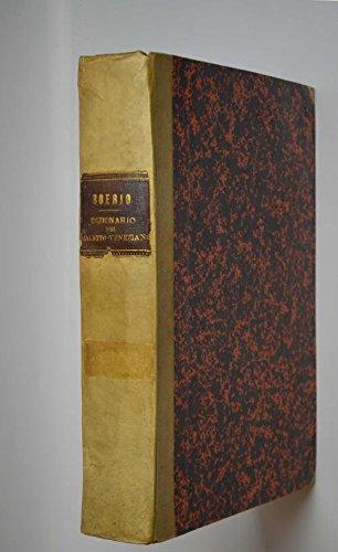 Dizionario del dialetto veneziano… terza edizione aumentata e corretta aggiuntovi l'indice italiano veneto.