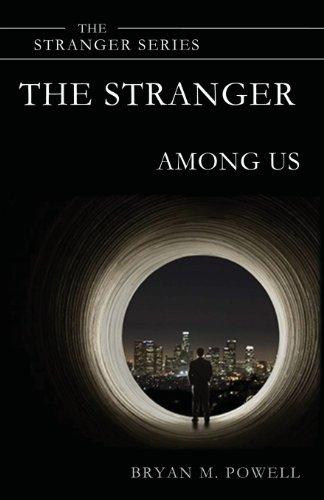Book: The Stranger Among Us (The Stranger Series) (Volume 3) by Bryan Powell