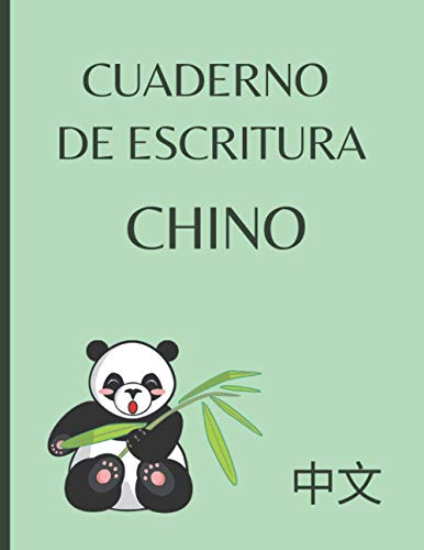 Cuaderno de escritura chino: Libro para aprender a escribir chino | Mandarín, cantonés | Libro de ejercicios de aprendizaje del idioma chino