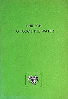 To Touch the Water (Modern and contemporary poetry of the West) 0916272168 Book Cover