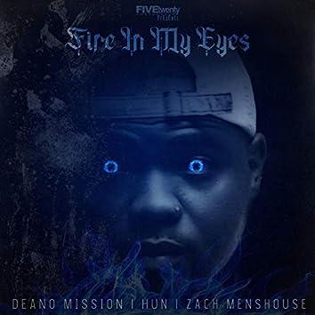 Fire in my eye's (feat. Hun & Zach Menshouse)