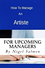 How To Manage An Artiste