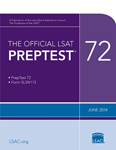 The Official LSAT PrepTest 72: (June 2014 LSAT)