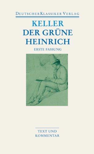 Der grüne Heinrich: Erste Fassung (DKV Taschenbuch)