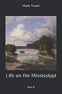 Life on the Mississippi: Part 8