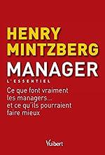 Manager - L'essentiel de HENRY MINTZBERG